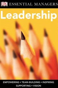 Baixar Dk essential managers: leadership pdf, epub, eBook