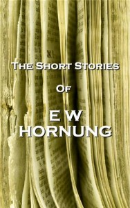 Baixar Short stories of ew hornung, the pdf, epub, eBook