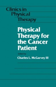 Baixar Physical therapy for the cancer patient pdf, epub, eBook