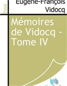 Baixar Memoires de vidocq – tome iv pdf, epub, eBook
