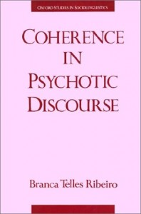 Baixar Coherence in psychotic discourse pdf, epub, ebook