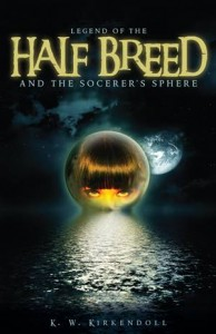 Baixar Legend of the half breed and the socerer's sphere pdf, epub, eBook