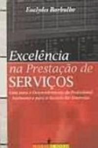 Baixar Excelencia na prestaçao de serviços pdf, epub, ebook