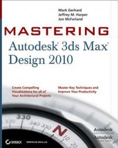 Baixar Mastering autodesk 3ds max design 2010 pdf, epub, eBook
