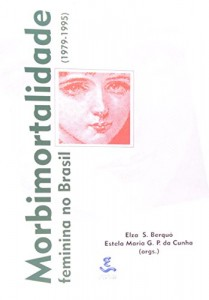Baixar Morbimortalidade feminina no brasil (1979-1995) pdf, epub, eBook