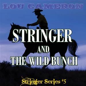 Baixar Stringer and the wild bunch pdf, epub, ebook