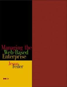 Baixar Managing the web-based enterprise pdf, epub, eBook