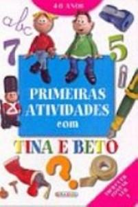 Baixar Primeiras atividades com tina e beto 1 pdf, epub, ebook