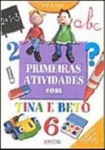Baixar Primeiras atividades com tina e beto 2 pdf, epub, eBook
