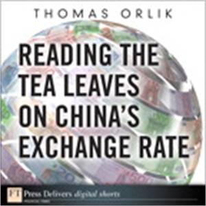 Baixar Reading the tea leaves on china's exchange rate pdf, epub, eBook