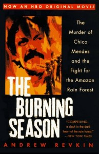 Baixar Burning season : the murder of chico mendes and th pdf, epub, ebook