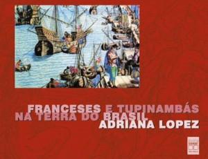 Baixar Franceses e tupinambás na terra do brasil pdf, epub, eBook