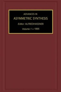 Baixar Advances in asymmetric synthesis, volume 1 pdf, epub, eBook