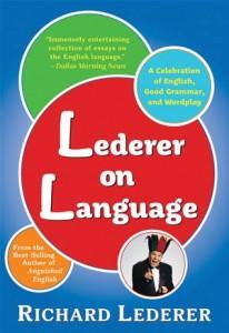 Baixar Lederer on language: a celebration of english, pdf, epub, eBook