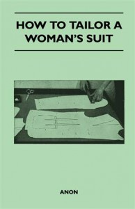 Baixar How to tailor a woman's suit pdf, epub, ebook