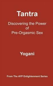 Baixar Tantra – discovering the power of pre-orgasmic pdf, epub, eBook
