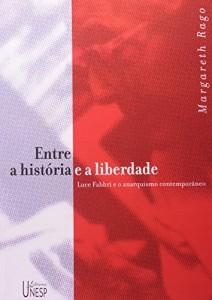 Baixar Entre a historia e a liberdade pdf, epub, ebook