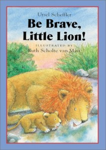Baixar Be brave, little lion! pdf, epub, eBook