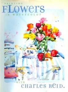 Baixar Painting flowers in watercolor with charles reid pdf, epub, eBook