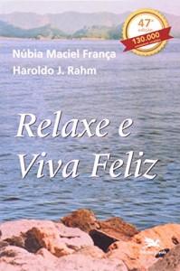 Baixar Relaxe e viva feliz pdf, epub, eBook