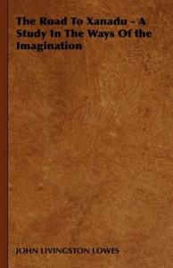 Baixar Road to xanadu – a study in the ways of the pdf, epub, eBook