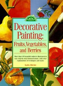 Baixar Decorative painting – fruits, vegetables and berri pdf, epub, eBook