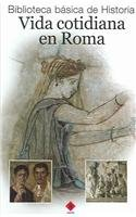 Baixar Vida cotidiana en roma, la pdf, epub, eBook