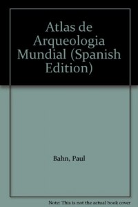 Baixar Atlas mundial de arqueologia pdf, epub, eBook