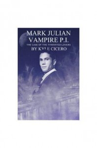 Baixar Mark julian vampire pi: the case of the thwarted pdf, epub, ebook
