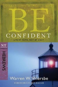 Baixar Be confident (hebrews): live by faith, not by pdf, epub, eBook