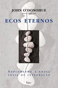 Baixar Ecos eternos pdf, epub, eBook