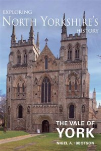 Baixar Exploring north yorkshire's history: the vale of pdf, epub, ebook