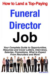Baixar How to land a top-paying funeral director job: pdf, epub, eBook