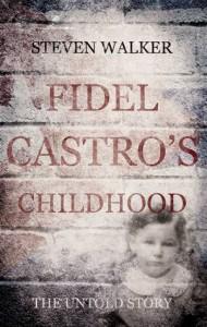 Baixar Fidel castro's childhood pdf, epub, eBook