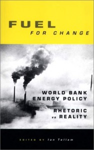 Baixar Fuel for change : world bank energy policy – rheto pdf, epub, eBook