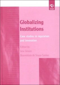 Baixar Globalizing institutions : case studies in regulat pdf, epub, eBook