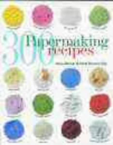 Baixar 300 papermaking recipes pdf, epub, ebook
