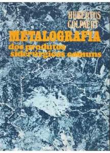 Baixar Metalografia dos produtos siderurgicos comuns pdf, epub, ebook