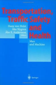 Baixar Transportation, traffic safety and health – man an pdf, epub, eBook