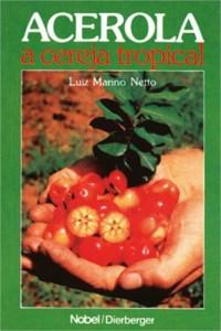 Baixar Acerola – a cereja tropical pdf, epub, eBook