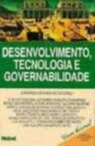Baixar Desenvolvimento, tecnologia e governabilidade pdf, epub, eBook