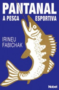 Baixar Pantanal – a pesca esportiva pdf, epub, eBook