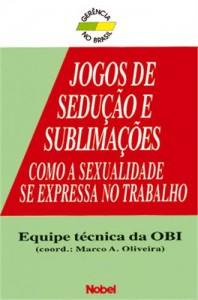Baixar Jogos de seduçao e sublimaçoes pdf, epub, eBook