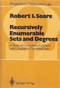Baixar Recursively enumberable sets and degrees pdf, epub, ebook
