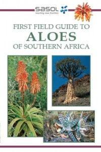Baixar Sasol first field guide to aloes of southern pdf, epub, eBook