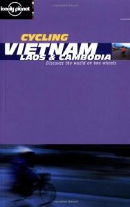 Baixar Lonely planet vietnam, laos & cambodia cycling pdf, epub, ebook