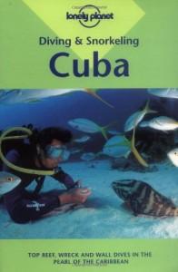 Baixar Lonely planet cuba diving & snorkeling pdf, epub, ebook