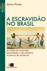 Baixar Escravidao no brasil pdf, epub, ebook