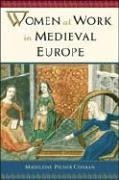 Baixar Women at work in medieval europe pdf, epub, eBook