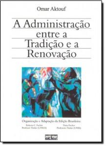 Baixar Administraçao – entre a tradiçao e a renovaçao pdf, epub, eBook
